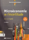 Jean-Louis Cayatte - Microéconomie de l'incertitude.