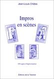 Jean-Louis Châles - Impros en scènes - 350 Sujets d'improvisation.