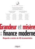 Jean-Louis Chambon et Jean-Jacques Pluchard - Grandeur et misère de la finance moderne - Regards croisés de 45 économistes.