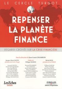 Jean-Louis Chambon - Le Cercle Turgot : Repenser la planète Finance - Regards croisés sur la crise financière.
