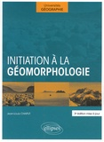 Jean-Louis Chaput - Initiation à la géomorphologie.