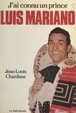 Jean-Louis Chardans et Raymond Castans - J'ai connu un prince, Luis Mariano.