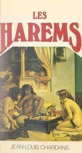 Jean-Louis Chardans - Les harems.