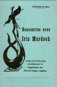 Jean-Louis Chevalier - Rencontres avec Iris Murdoch.