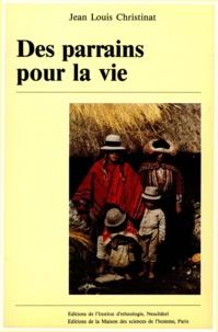 Jean-Louis Christinat - Des parrains pour la vie.