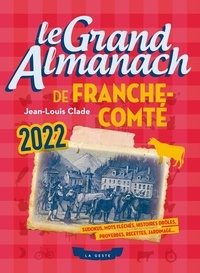Jean-Louis Clade - Le grand Almanach de Franche-Comté.