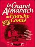 Jean-Louis Clade - Le grand almanach de la Franche-Comté.