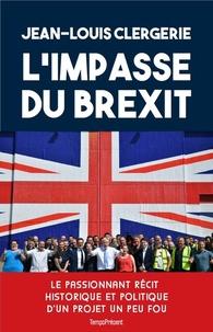 Jean-Louis Clergerie - L'impasse du Brexit.