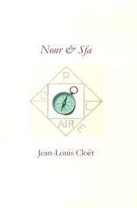 Jean-Louis Cloët - Nour & Sfa.