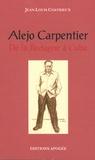 Jean-Louis Coatrieux - Alejo Carpentier - De la Bretagne à Cuba.
