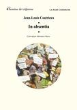 Jean-Louis Coatrieux - In absencia.