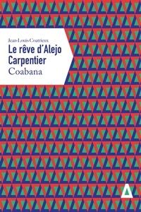 Le rêve dAlejo Carpentier - Coabana.pdf