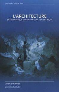 Jean-Louis Cohen - L'architecture - Entre pratique et connaissance scientifique.