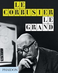 Jean-Louis Cohen - Le Corbusier, le grand.