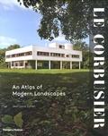 Jean-Louis Cohen - Le Corbusier - An Atlas of Modern Landscapes.