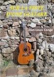 Jean-Louis Conge - Sur la piste d'une guitare.