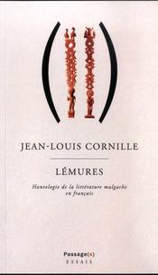 Jean-Louis Cornille - Lémures - Hantologie de la littérature malgache en français.