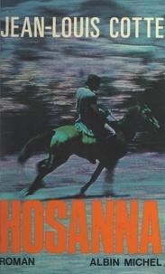 Jean-Louis Cotte - Hosanna.