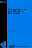 Jean-Louis Cupers - Euterpe et Harpocrate ou le défi littéraire de la musique - Aspects méthodologiques de l'approche musico-littéraire.