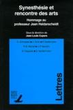 Jean-Louis Cupers - Synesthésie et rencontre des arts - Hommage au professeur Jean Heiderscheidt.