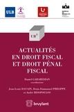 Jean-Louis Davain et Denis-Emmanuel Philippe - Actualités en droit fiscal.