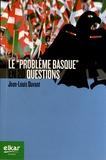 """Jean-Louis Davant - Le """"problème basque"""" en 20 questions."""