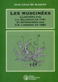 Jean-Louis De Sloover - Les Muscinées illustrées par Dillenius en 1741 et déterminées par Lindberg en 1883.