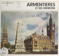 Jean-Louis Decherf et Gérard Haesebroeck - Armentières et ses environs - Nord (59).