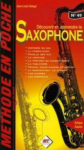 Jean-Louis Delage - Découvrir et apprendre le saxophone.