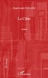Jean-Louis Delvolvé - La cible.