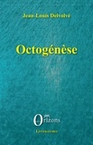 Jean-Louis Delvolvé - Littératures/Orizons  : Octogénèse.
