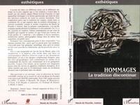 Jean-Louis Déotte et Sylvie Couderc - Hommages - La tradition discontinue.