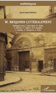 Jean-Louis Déotte - W. Benjamin littéralement.