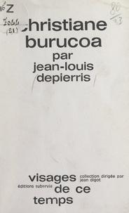 Jean-Louis Depierris et Jean Digot - Christiane Burucoa.