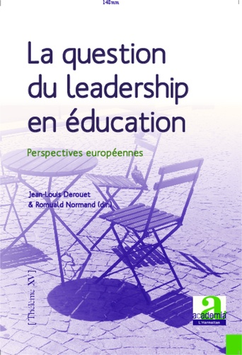 La question du leadership en éducation. Perspectives européennes