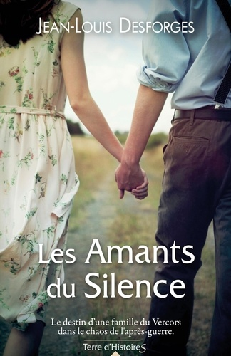 Jean-Louis Desforges - Les Amants du Silence.