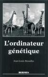 Jean-Louis Dessalles - L'ordinateur génétique.