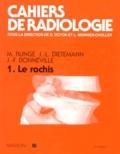 Jean-Louis Dietemann et Michel Runge - LE RACHIS.