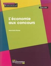 L'économie aux concours - Jean-Louis Doney |