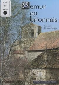Jean-Louis Dosso-Greggia - Semur-en-Brionnais.