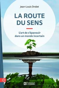 La route du sens - Lart de sépanouir dans un monde incertain.pdf