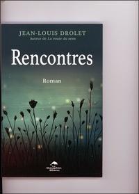 Télécharger des livres électroniques Rencontres ePub par Jean-Louis Drolet in French 9782897882525