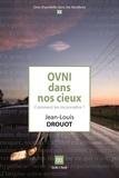 Jean-Louis Drouot - OVNI dans nos cieux - Comment les reconnaître ?.