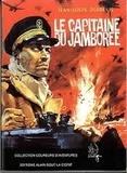 Jean-Louis Dubreuil - Le Capitaine du Jamboree.