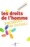 Jean-Louis Ducamp - Les droits de l'homme racontés aux enfants.