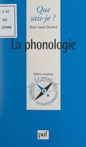 Jean-Louis Duchet et Anne-Laure Angoulvent-Michel - La phonologie.