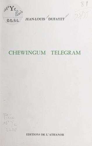 Chewingum telegram
