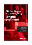 Jean-Louis Dufays et Claude Simard - Didactique du français langue première.