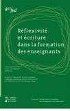Jean-Louis Dufays - Réflexivité et écriture dans la formation des enseignants.
