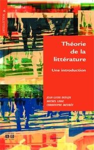 Jean-Louis Dufays et Michel Lisse - Théorie de la littérature - Une introduction.